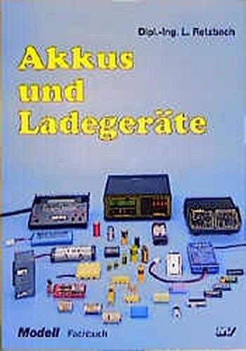 Akkus und Ladegeräte
