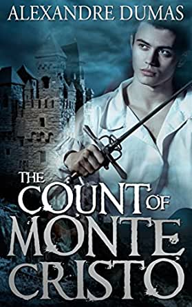 The Count of Monte Cristo (Centaur Classics) [The 100 greatest novels of all time - #6]