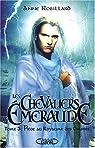Les Chevaliers d'Emeraude, tome 3 : Piège au Royaume des Ombres par Robillard