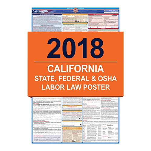 Labor Law Poster Requirements - 2018 California Labor Law Poster - State & Federal Compliant - Laminated
