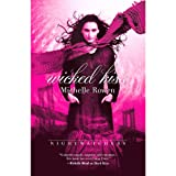 Wicked Kiss: Nightwatchers, Book 2