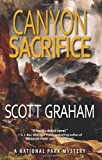 Canyon Sacrifice, Scott Graham, 1937226301