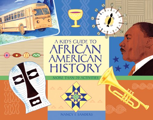 Search : A Kid's Guide to African American History: More than 70 Activities (A Kid's Guide series)