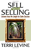 Sell Without Selling, Terri Levine, 1600374646