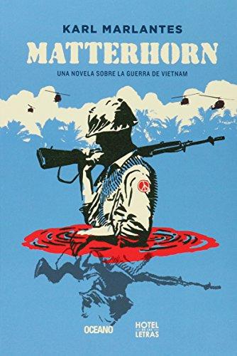 Descargar Libro Matterhorn: Una Novela Sobre La Guerra De Vietnam Karl Marlantes