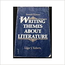 Amazon writing themes about literature 9780139710520 edgar v writing themes about literature 7th edition edition fandeluxe Gallery
