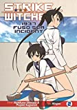 Strike Witches: 1937 Fuso Sea Incident Vol. 2 by Humikane Shimada (2014-10-07)