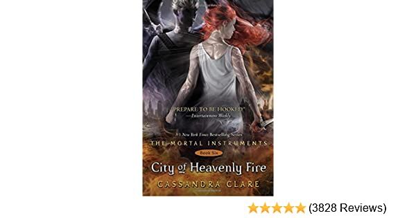 Amazon.com: City of Heavenly Fire (The Mortal Instruments) (9781442416901): Cassandra Clare: Books