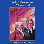 The American Democrat   James Fenimore Cooper