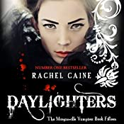 Daylighters: The Morganville Vampires, Book 15 | Rachel Caine