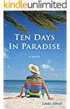 Ten Days In Paradise