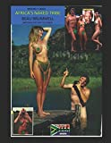 Africa's Naked Tribe: Life and Times of Naturist, Beau Brummell.