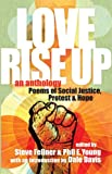 img - for Love Rise Up: Poems of Social Justice, Protest and Hope book / textbook / text book