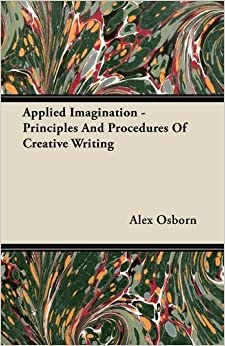 Book Applied Imagination - Principles and Procedures of Creative Writing
