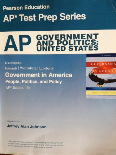 Download AP Government and Politics: United States, 15th Edition (Pearson Education AP Test Prep Series) (Government in America People, Politics, and Policy) by Wattenberg and Lineberry Edwards (2011-05-03) ebook