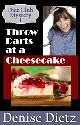 book cover of Throw Darts at a Cheesecake