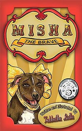 Misha the Brave