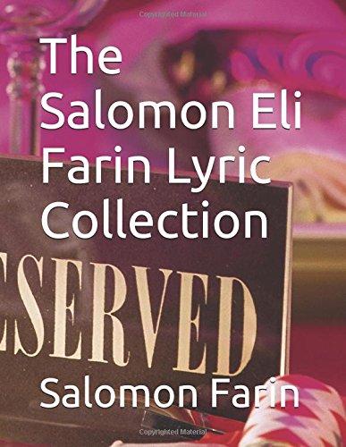 The Salomon Eli Farin Lyric Collection