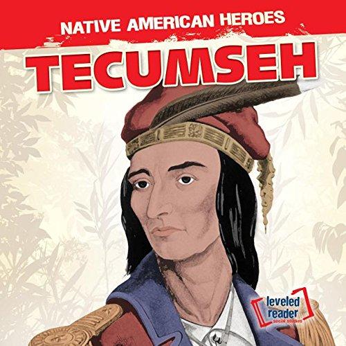 Tecumseh (Native American Heroes)