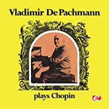 Vladimir de Pachmann Plays Chopin