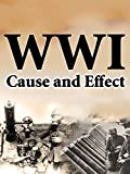 World War I: Cause and Effects thumbnail