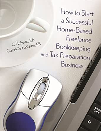 how to start a successful home based freelance bookkeeping