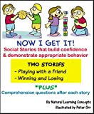 Social Story - Playing with a Friend and Winning & Losing (Now I Get it! Social Stories)