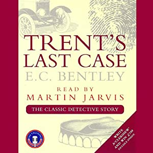 Trent's Last Case Audiobook