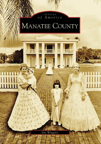 Manatee County (FL) (Images of - Fl Tallahassee In Stores