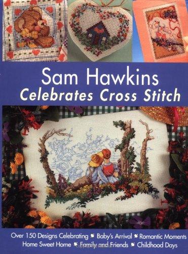 Download Sam Hawkins Celebrates Cross Stitch ebook