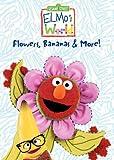 Elmos World - Flowers, Bananas & More