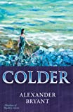 Colder, Alexander Bryant, 0978918908