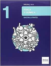 Física Y Química. Libro Del Alumno. Bachillerato 1 Inicia