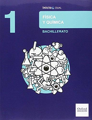 Física Y Química. Libro Del Alumno. Bachillerato 1 (Inicia Dual) - 9788467393842