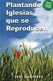 Plantando Iglesias Que Se Reproducen (Spanish Edition)