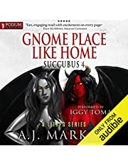 Gnome Place Like Home: Succubus Series, Book 4