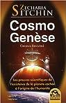 Cosmo Genèse - Les preuves scientifiques de l'existence de la planète cachée par Sitchin