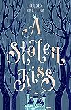 A Stolen Kiss (The Stolen Royals Book 1)