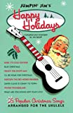 Jumpin' Jim's Happy Holidays, Jim Beloff, 142342249X