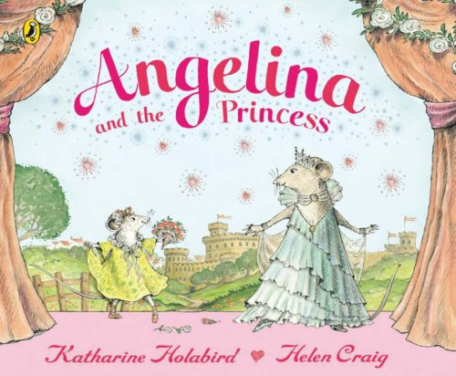 Download Angelina and the Princess. Katharine Holabird, Helen Craig (Angelina Ballerina) ebook