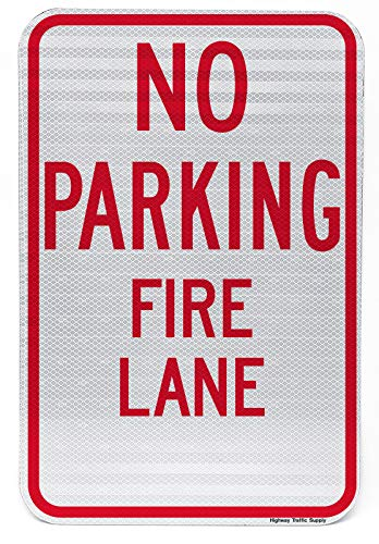 Highway Traffic Supply No Parking Fire Lane Sign. 3M Engineer Grade Prismatic Reflective.