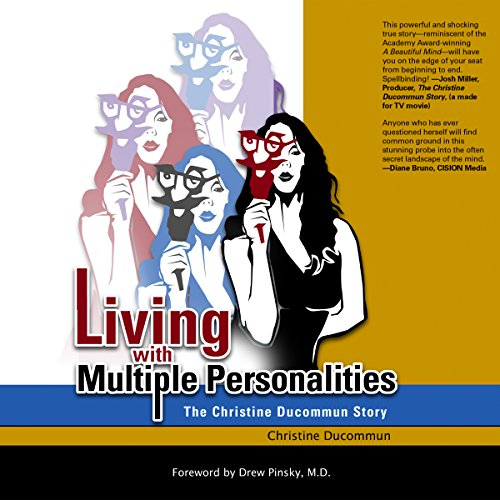 Living with Multiple Personalities: The Christine Ducommun Story