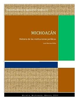 Amazon Com Michoacán Historia De Las Instituciones