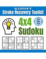 Stroke Recovery Toolkit: 4x4 Sudoku: Puzzles for Stroke Patients -- Rebuild Logic, Reasoning, and Confidence