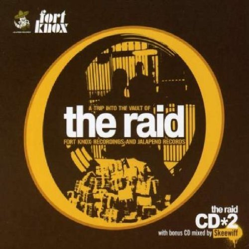 Price comparison product image The Raid: A Trip Into The Vault Of Fort Knox Recordings And Jalapeno Records by Various Artists