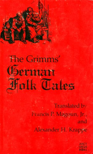 German Folk Tales: Collected and Edited by the Grimm Brothers