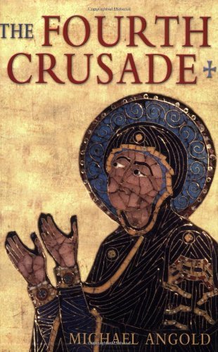 Read Online The Fourth Crusade: Event and Context 1st Edition by Angold, Michael published by Longman pdf epub