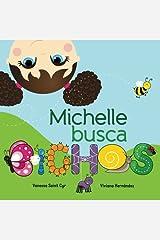 Michelle busca bichos (Spanish Edition) Paperback