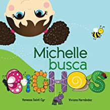 Michelle busca bichos (Spanish Edition) Mar 20, 2013