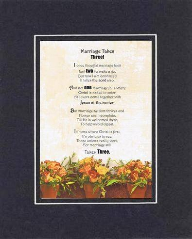 Touching and Heartfelt Poem for Loving Partners - Marriage Takes Three Poem on 11 x 14 inches Double Beveled Matting (Black on Black) -